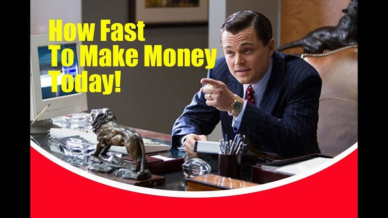 How Fast To Make Money Today!