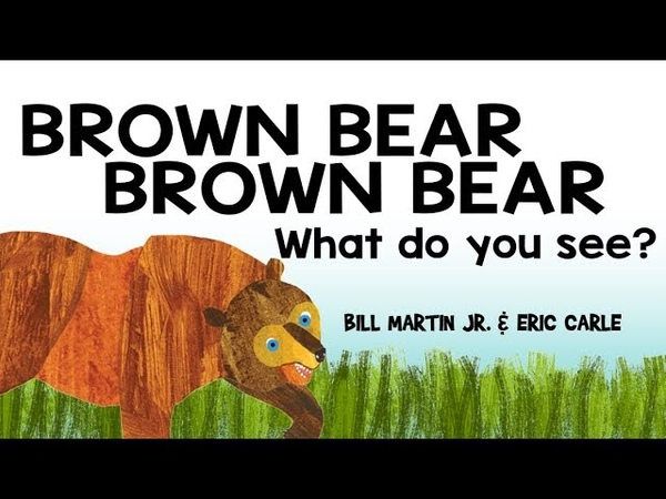 Animated Brown Bear Brown Bear What do you see Eric Carle