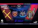 Amateur league КБР 2018| АПЛ. 4 тур. Вест Хэм - Ньюкасл Юнайтед. 2 тайм.