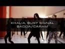 Sveta Orlova | KHALIA,BUSY SIGNAL BADDA/CARAM | EXTRA Dance Studio
