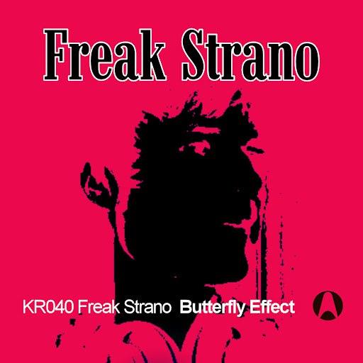 Freak Strano альбом The Butterfly Effect