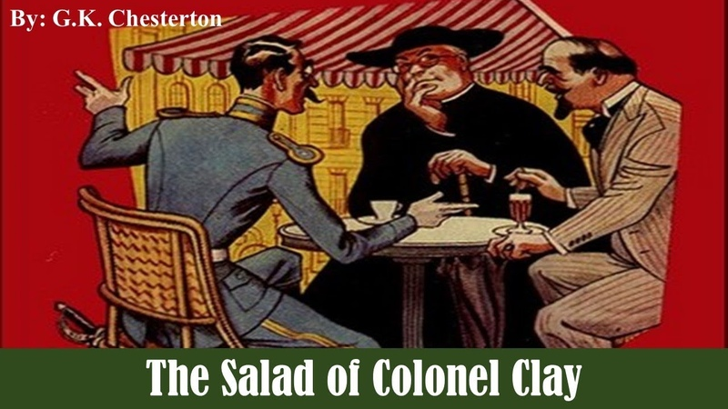 Learn English Through Story - The Salad of Colonel Clay by G. K. Chesterton