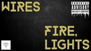 WIRES FIRE LIGHTS Music video Metal Metalcore Rapcore New Music Fire Lights