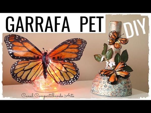 2 IDEIAS INCRÍVEIS COM GARRAFA PET - DIY LUMINÁRIA E VASO COM BORBOLETAS | Compartilhando Arte