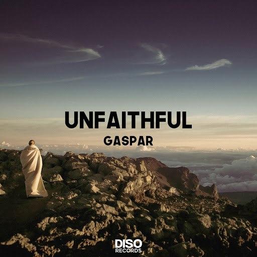 Gaspar альбом Unfaithful