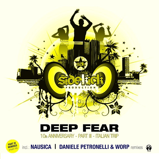Sidekick альбом Deep Fear (10th Anniversary, Pt. 3 - Italian Trip) [Remixes]