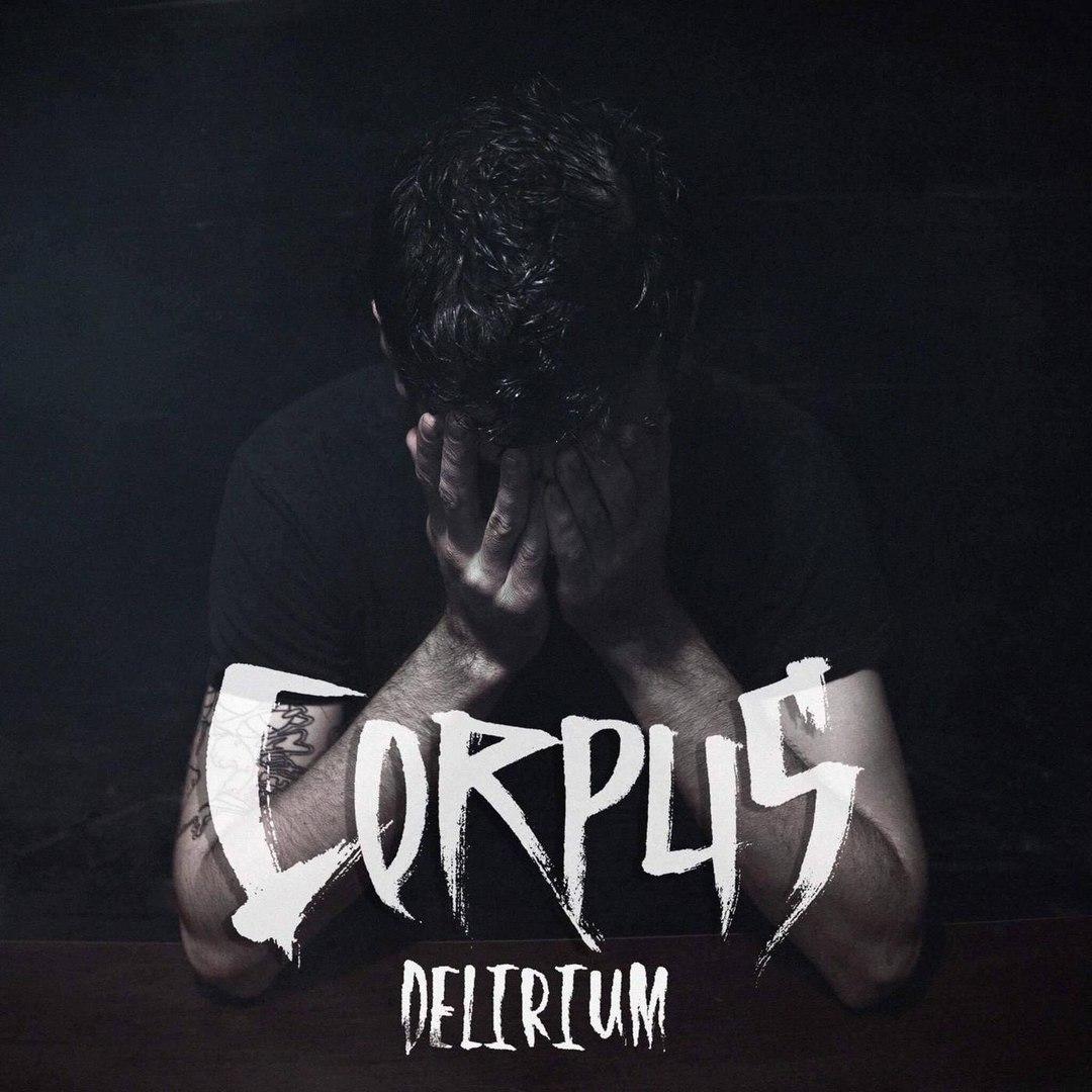 Corpus - Delirium [EP] (2017)