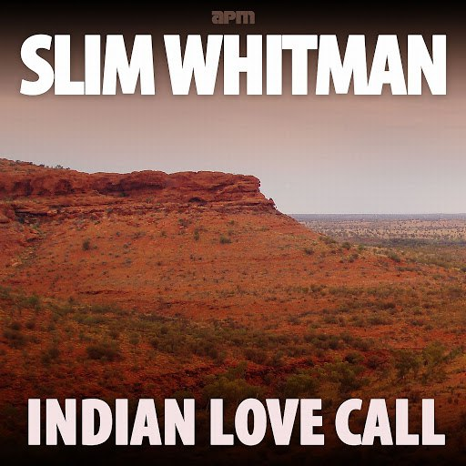Slim Whitman альбом Indian Love Call - 50 Country Classics