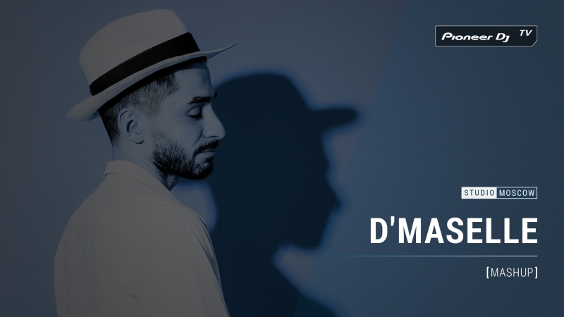 DMASELLE [ mashup ] @ Pioneer DJ TV | Moscow