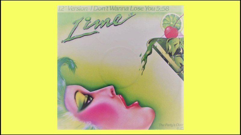 Lime I Dont Wanna Lose You