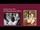 Briefly About Who Sri Anandamayi Ma Is