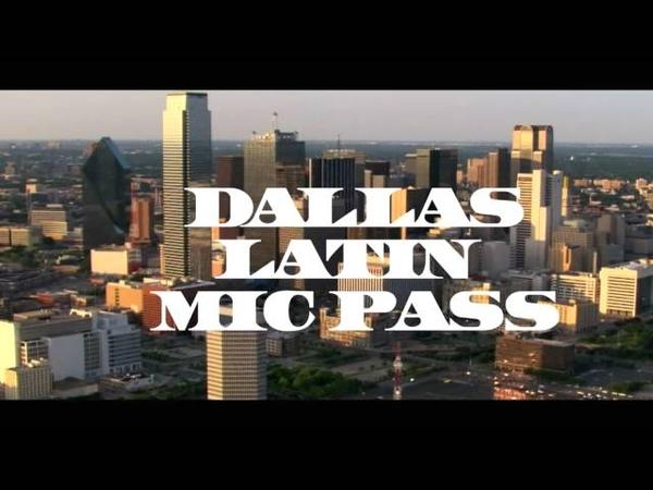 IV Presents The Dallas Latin Mic Pass