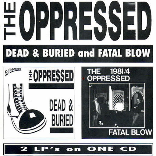 The Oppressed альбом Dead & Buried and Fatal Blow
