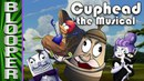 Cuphead the Musical BLOOPERS (Feat. NateWantsToBattle, Jacksepticeye, MatPat More!)