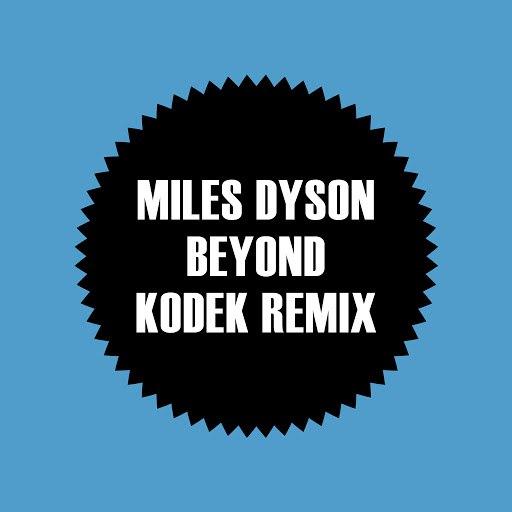 Miles Dyson альбом Beyond (KODEK Remix)