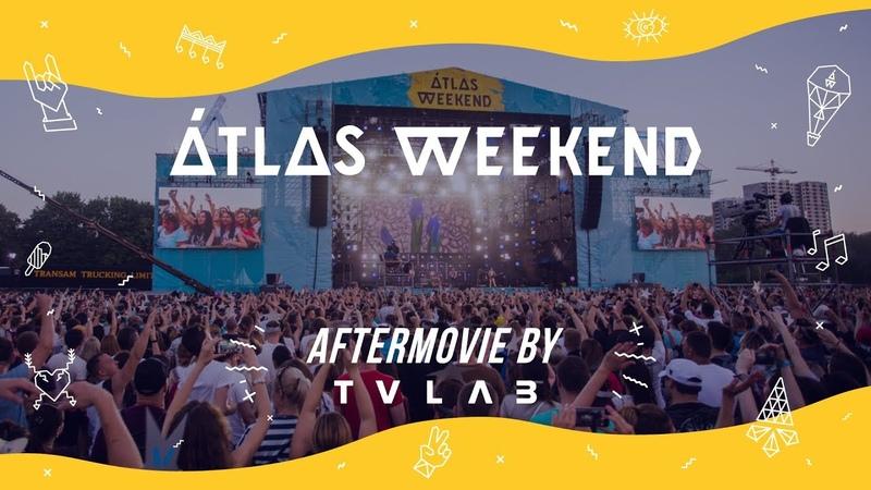 Atlas Weekend 2017 (Aftermovie by tvlab)