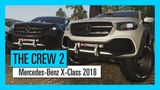 THE CREW 2 Mercedes-Benz X-Class 2018 - Motorsports Vehicle Serie Trailer Ubisoft