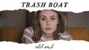 Trash Boat Old Soul Official Music Video