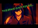「AMV」This grave is not for you / Ангел кровопролития (Аниме клип)