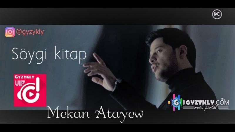 Mekan Atayew - Söygi kitap 2018 HD
