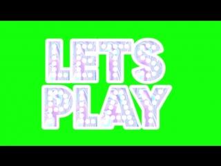 Футаж Lets Play(1)