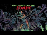 Black Tiger Sex Machine - Zombie (feat. Panther)
