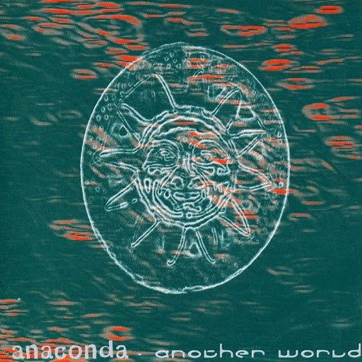 Anaconda альбом Another World