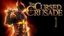 The Cursed Crusade Прохождение :Пролог.