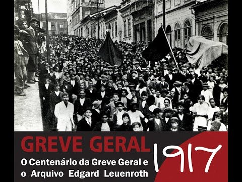 Seminário Greve Geral 1917 - Parte 1/2