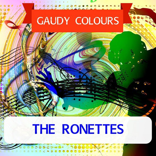 The Ronettes альбом Gaudy Colours
