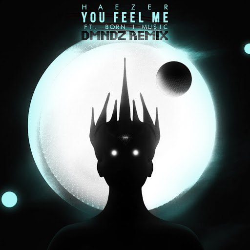 Haezer альбом You Feel Me (DMNDZ Remix)