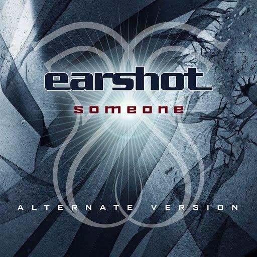 Earshot альбом Someone
