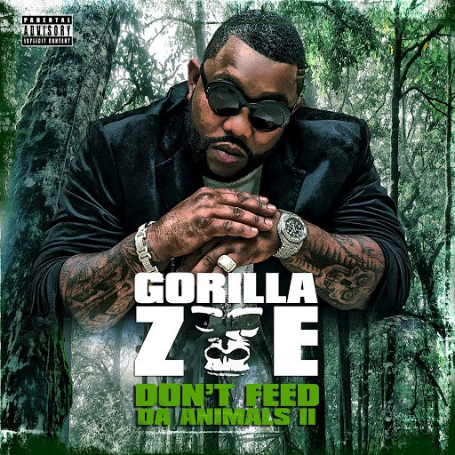 Gorilla Zoe альбом Don't Feed Da Animals 2