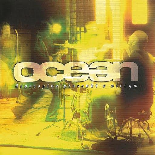 Ocean альбом Depresyjne Piosenki O Niczym