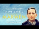 WELCOME TO MARWEN TRAILER HD STEVE CARELL