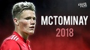 Scott McTominay - My Time Will Come - Best Skills, Passes, Interceptions - 2018 HD