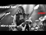 Gamma Ray - Rich And Famous
