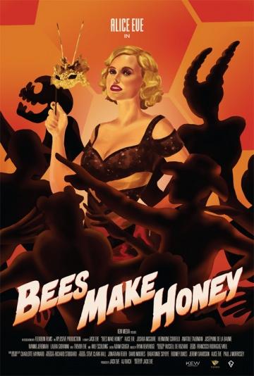 Пчелы делают мед (Bees Make Honey) 2017 смотреть онлайн