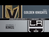 Stanley Cup Playoffs 2018 WC R1 Game 3 Vegas Golden Knights-Los Angeles Kings