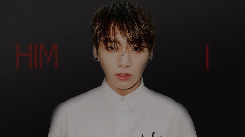 Jeon Jungkook || Him I