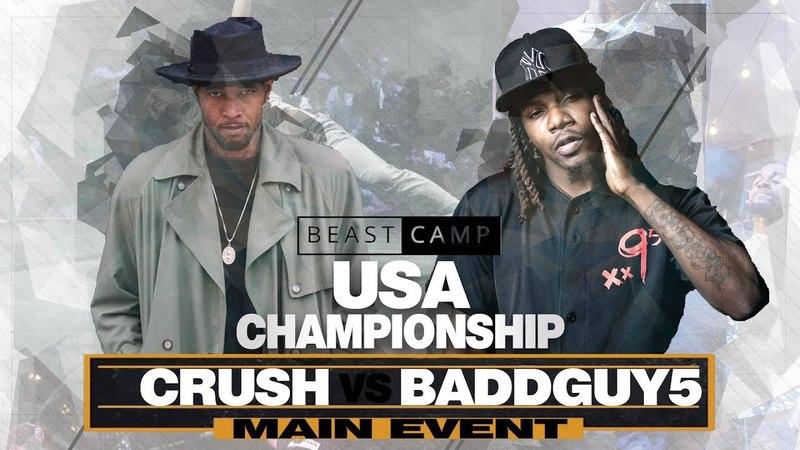 BaddGuy 5 vs Crush | The Beast Camp USA Championship