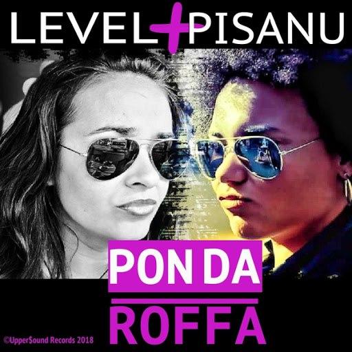 Level альбом Pon da Roffa (feat. Pisanu)