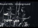 Round Hills - Underground (drum cover) Евгений Евстигнеев