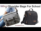 Best Shoulder Bags For School Ten Best Cheap Shoulder Bags For School Teenage Girls Online.