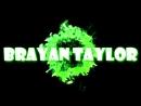 Brayan Taylor -- Интро для канала.