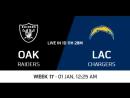 NFL 2017-2018 / Week 17 / Oakland Raiders - Los Angeles Chargers / CG / EN