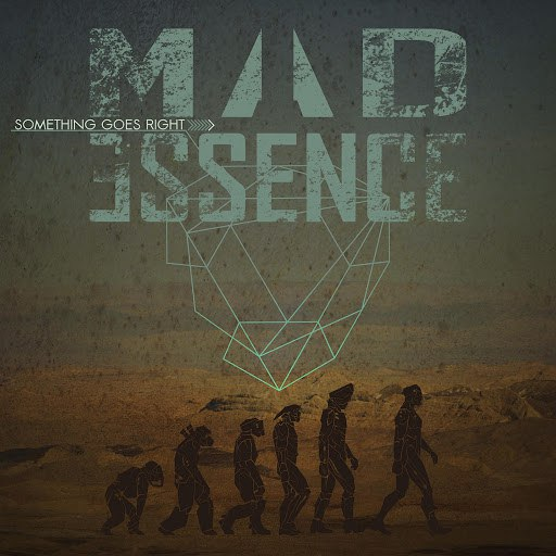 Mad Essence альбом Something Goes Right
