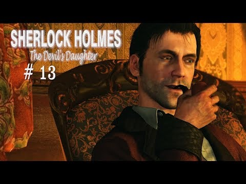 Дочь дьявола - Sherlock Holmes: The Devil's Daughter КОНЕЦ