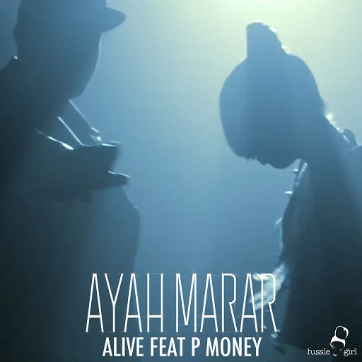 Ayah Marar альбом Alive (feat. P Money)