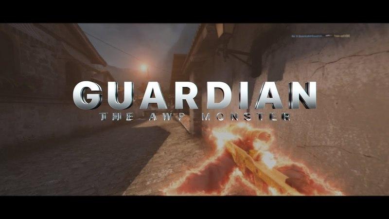 Guardian - the AWP monster (CS:GO)